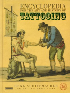 ENCYCLOPEDIA FOR THE ART AND HISTORY OF TATTOOING book cover